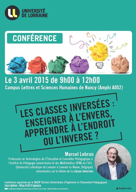 Conférence de Marcel Lebrun : les classes inversées : enseigner à l'envers, apprendre à l'endroit ou l'inverse ?
