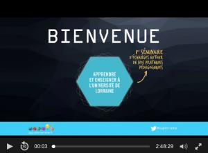 Vidéos du séminaire «Apprendre et enseigner à l'Université de Lorraine»