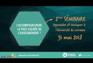 Vidéos du 2e séminaire « Apprendre et enseigner à l'Université de Lorraine »